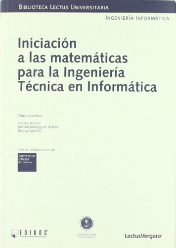 9788484292272: Iniciación a las matemáticas para la ingeniería técnica en informática