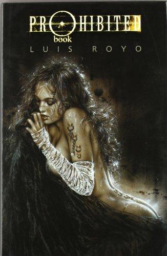 9788484310013: PROHIBITED BOOK 1 (LUIS ROYO LIBROS)
