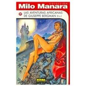 Las Aventuras Africanas De Giuseppe Bergman (Spanish: Manara, Milo