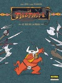 La Mazmorra: El rey de la pelea (Spanish Edition) (9788484311102) by Joann Sfar; Lewis Trondheim