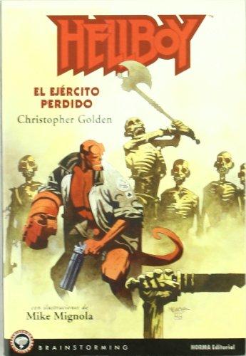 HELLBOY: EL EJÉRCITO PERDIDO (BRAINSTORMING) (Spanish Edition) (9788484311409) by Golden, Christopher; Mignola, Mike