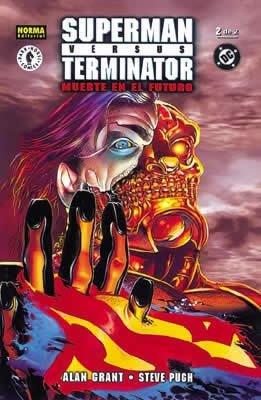 9788484311997: SUPERMAN VS. TERMINATOR : MUERTE EN EL FUTURO 2