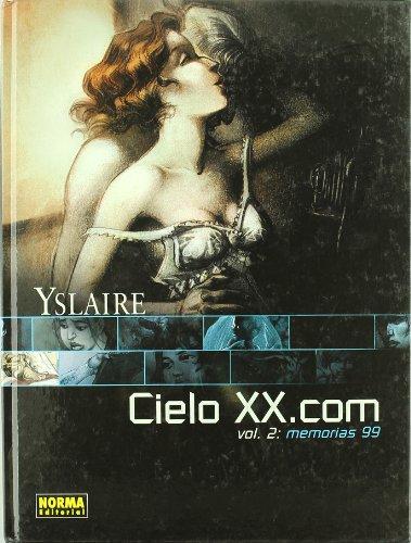 9788484314929: Cielo Xx.com 2. Memorias 99