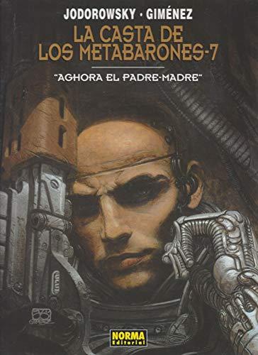 9788484314981: Casta De Los Metabarones, La 7 - Aghora El Padre-Madre