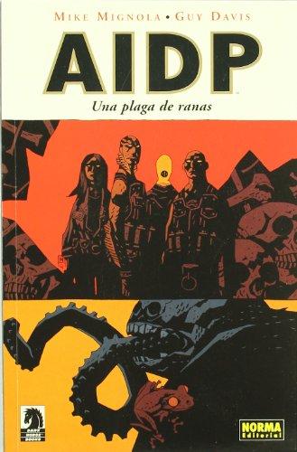 9788484315230: AIDP 3 una plaga de ranas / BPRD 3 Plague of Frogs (Spanish Edition)