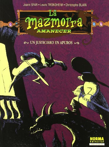 La mazmorra amanecer 98 Un justiciero en apuros / The Dungeon Dawn 98 A Righteous in Distress (La Mazmorra Amanecer / the Dungeon Dawn) (Spanish Edition) (8484315452) by Joann Sfar; Lewis Trondheim