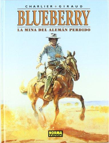 9788484315650: Blueberry 1 La mina del Aleman perdido/ The Mine of the Lost German (Spanish Edition)