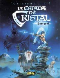 9788484316381: LA ESPADA DE CRISTAL INTEGRAL (CÓMIC EUROPEO)