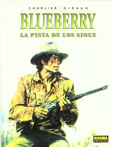 9788484316770: BLUEBERRY 05. LA PISTA DE LOS SIOUX