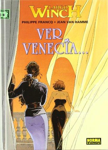 9788484319177: Largo Winch 9. ver Venecia?