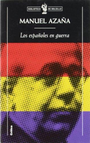 9788484320005: Los españoles en guerra