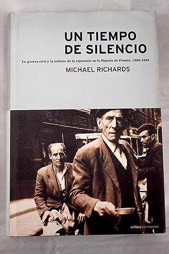 9788484320098: Un tiempo de silencio. Represión en la España de Franco