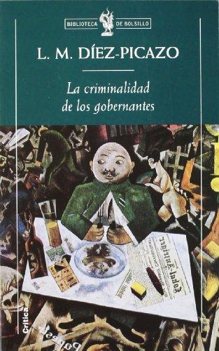 9788484320173: La criminalidad de los gobernantes (Biblioteca de Bolsillo)