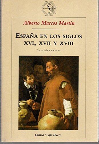 9788484320227: España en los siglos XVI, XVII y XVIII: Economía y sociedad