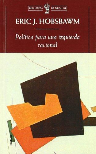 9788484320449: Politica Para Una Izquierda Racional (Spanish Edition)