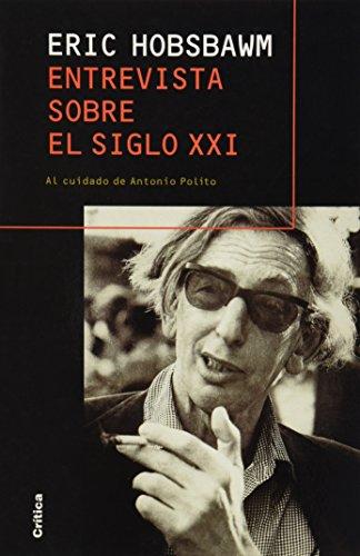 9788484320517: Entrevista Sobre El Siglo XXI (Spanish Edition)