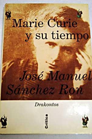9788484320555: Marie Curie y Su Tiempo (Spanish Edition)