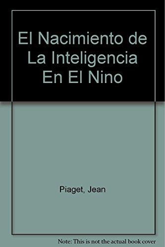 9788484320746: El Nacimiento de La Inteligencia En El Nino