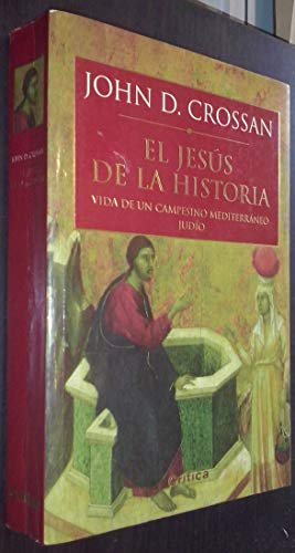 El Jesus de La Historia (Spanish Edition) (8484320901) by John Dominic Crossan