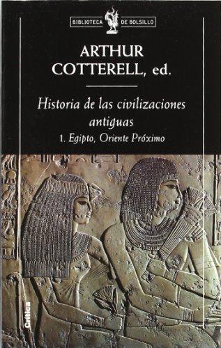 9788484320975: Historia de las civilizaciones antiguas, 1.: Egipto, Oriente Próximo (Biblioteca de Bolsillo)