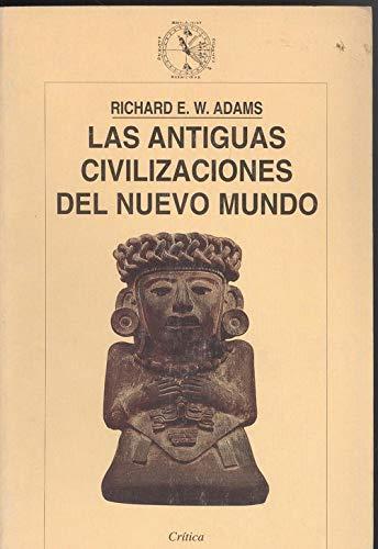 9788484321057: Antiguas civilizaciones del nuevo mundo (Arqueologia)