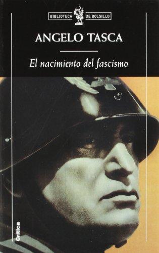 El nacimiento del fascismo: Tasca, Angelo. Aponte, Antonio tr., Romero de Solís, Ignacio tr.