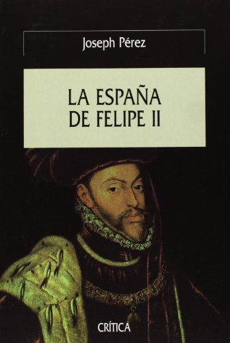 9788484321439: La España de Felipe II (Serie Mayor)