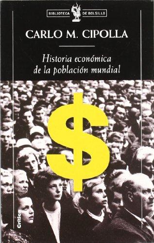 9788484321460: Historia Economica de La Poblacion Mundial