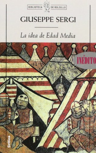 9788484321583: La idea de Edad Media (Biblioteca de Bolsillo)