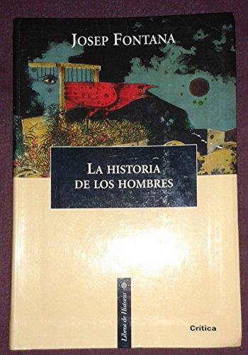 9788484321811: La Historia de Los Hombres (Spanish Edition)