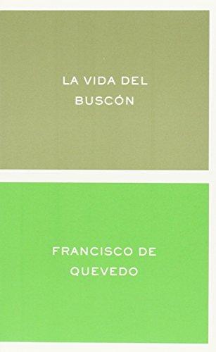 9788484321880: La Vida del Buscon (Clasicos y Modernos) (Spanish Edition)