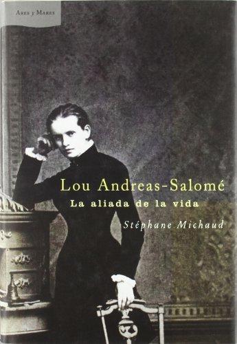9788484321989: Lou-Andreas Salomé: La aliada de la vida