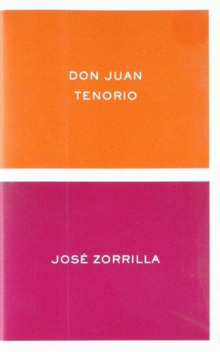 Don Juan Tenorio (Spanish Edition): Zorrilla, Jose