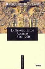 9788484322214: La España de los Austrias (1516-1700)