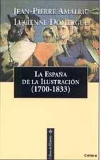 9788484322313: La España De La Ilustracion (1700-1833)