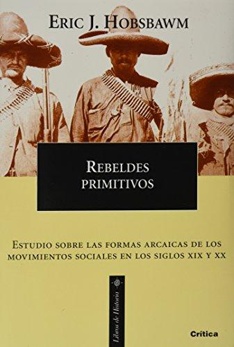 9788484322443: Rebeldes primitivos