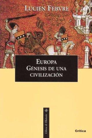 9788484322528: Europa - Genesis de Una Civilizacion (Spanish Edition)