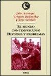 9788484322559: Mundo contemporaneo, el - historia y problemas