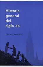 9788484322603: Historia General del Siglo XX (Spanish Edition)
