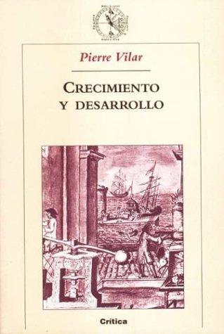 9788484322658: Crecimiento y Desarrollo - Economia E Historia Reflexiones Sobre El Caso Espanol (Spanish Edition)