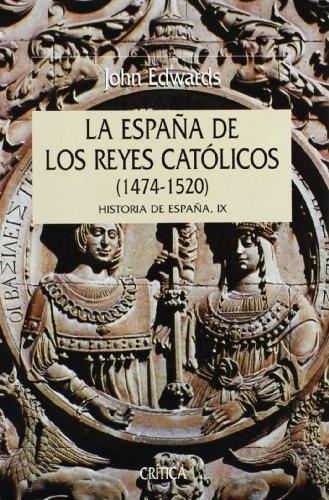 9788484322665: España de los reyes católicos, 1474-1520: Historia de España IX (Serie Mayor)