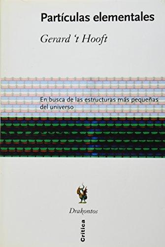 9788484322870: Particulas Elementales - En Busca de Las Estructuras Mas Pequenas del Universo (Spanish Edition)