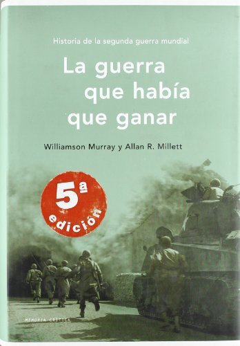 9788484323235: La guerra que había que ganar (Memoria (critica))