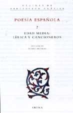 9788484323358: Poesia española 2 : edad media, lirica y cancioneros