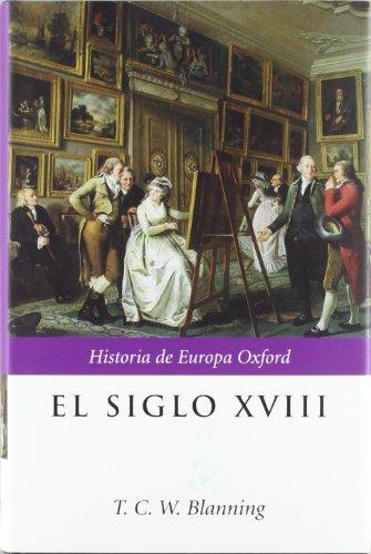 9788484323402: El siglo XVIII (Historia de Europa Oxford)