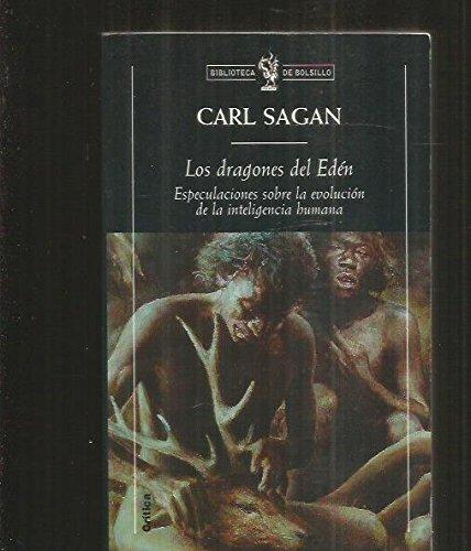 9788484323495: Los Dragones Del Eden / The Dragons of Eden: Especulaciones Sobre LA Evolucion De LA Inteligencia Humana (Spanish Edition)