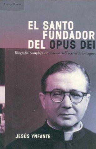 9788484323532: El fundador del Opus Dei (Ares Y Mares)