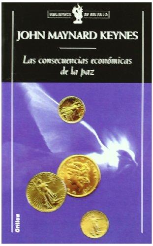 9788484323549: Las Consecuencias Economicas de la Paz (Biblioteca de Bolsillo) (Spanish Edition)
