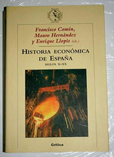 9788484323662: Historia económica de España, siglos X-XX