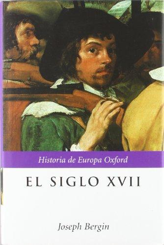 El Siglo XVII (Hardback): Dr Joseph Bergin